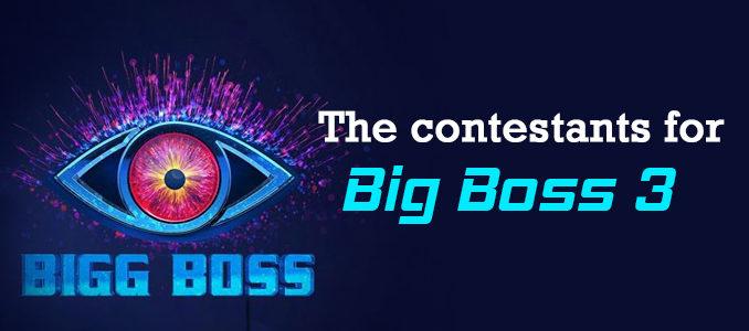 Big Boss 3 - The contestants for Big Boss 3 — Telugu Post